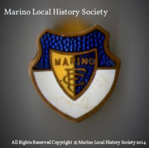 All Rights Reserved Copyright © Marino Local History Society 2014 p1235